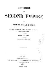 Histoire du Second Empire: Volume1
