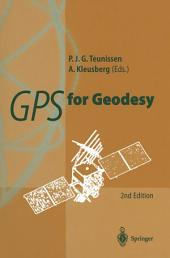 GPS for Geodesy: Edition 2