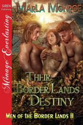 Their Border Lands Destiny [Men of the Border Lands 11]