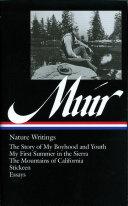 John Muir: Nature Writings (LOA #92)