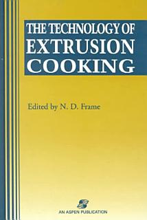 Technology of Extrusion Cooking Book