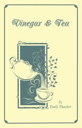 Vinegar & Tea
