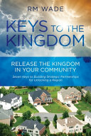 Keys to the Kingdom  Release the Kingdom in Your Community Book