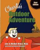 Charlie's Outdoor Adventure