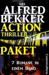 Das Alfred Bekker Action Thriller Paket: 7 Romane in einem Band: Cassiopeiapress Spannung