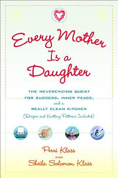 Every Mother Is a Daughter PDF
