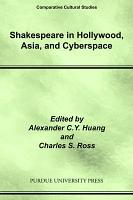 Shakespeare in Hollywood  Asia  and Cyberspace PDF