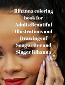 Rihanna Coloring Book for Adults