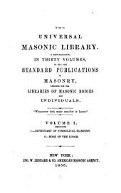 A Dictionary of Symbolic Masonry: Including the Royal Arch Degree; According to the System Prescribed by the Grand Lodge and Supreme Grand Chapter of England
