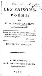 Les Saisons, poëme ... Nouvelle édition. [With other pieces in prose and verse.]