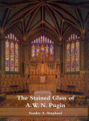 The Stained Glass of A W N  Pugin PDF