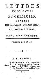 Lettres édifiantes et curieuses: Mémoires d'Amérique