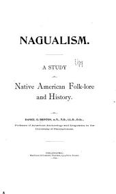 Nagualism: A Study in Native American Folk-lore and History
