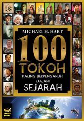 100 Tokoh Paling Berpengaruh: Dalam Sejarah