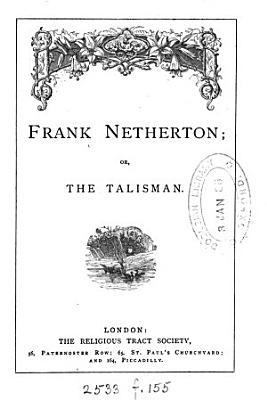 Frank Netherton   Or  The Talisman PDF