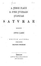 A. Persii Flacci, D. Ivnii Ivvenalis, Svlpiciae Satvrae
