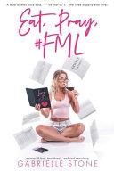 Download Eat  Pray   FML Book