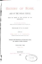 History of Rome, and of the Roman People, from Its Origin to the Establishment of the Christian Empire: Volume 8, Part 2