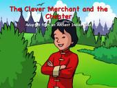 The Clever Merchant and the Cheater: Adapted from an Ancient Indian Tale