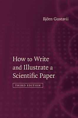 How to Write and Illustrate a Scientific Paper PDF