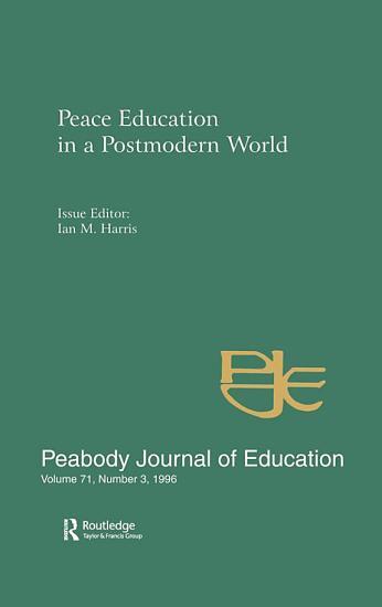 Peace Education in a Postmodern World PDF