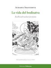 La vida del bodisatva: Bodhisattvacharyavatara