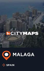 City Maps Malaga Spain
