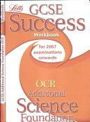 GCSE OCR Additional Science Foundation Success Workbook