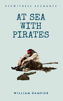 Eyewitness Accounts: at Sea with Pirates