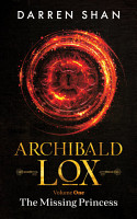 Archibald Lox Volume 1  The Missing Princess PDF
