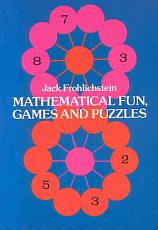 Mathematical Fun  Games and Puzzles PDF
