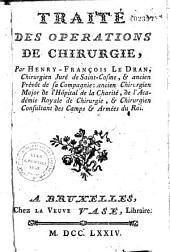 Traité des opérations de chirurgie par Henry-François Le Dran