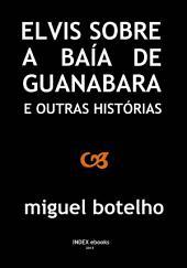 Elvis sobre a Baía da Guanabara e Outras Histórias