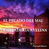 El Pecado del Mal y la Heladería Avelina.: Historia de Torrent