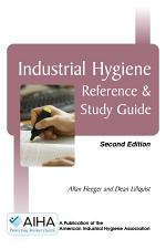 Industrial Hygiene Reference & Study Guide