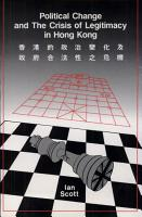 Political Change and the Crisis of Legitimacy in Hong Kong PDF