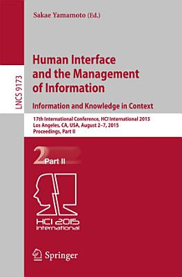 Human Interface and the Management of Information  Information and Knowledge in Context