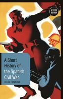 A Short History of the Spanish Civil War PDF