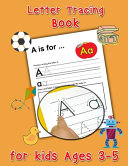 Letter Tracing Book for Kids Ages 3-5 - Preschool Handwriting Workbook