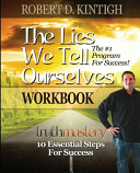 The Lies We Tell Ourselves Workbook