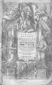 P. Virgilii Maronis Bucolica et Georgica: argumentis, explicationibus, notis illustrata