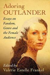 Adoring Outlander Book PDF