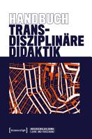 Handbuch Transdisziplin  re Didaktik PDF