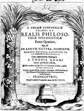Realis philosophiae epilogisticae partes quatuor, hoc est, de rerum natura, hominum moribus, politica, & oeconomica0: Volume 1