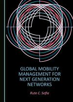 Global Mobility Management for Next Generation Networks
