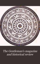 The Gentleman's Magazine and Historical Review: Volume 210