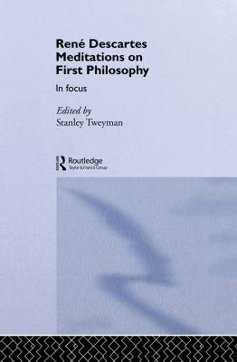 Meditations on First Philosophy in Focus