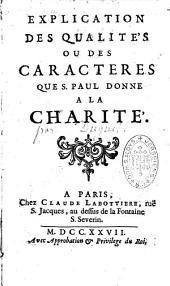 Explication des qualités ou des caractères que St Paul donne à la Charité