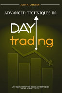 Advanced Techniques in Day Trading PDF