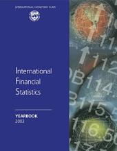 International Financial Statistics Yearbook, 2003